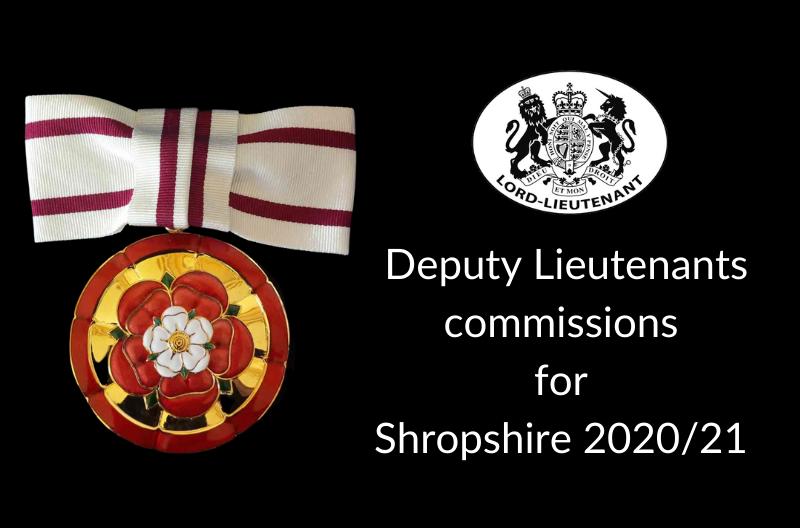 Deputy Lieutenants commissions for Shropshire